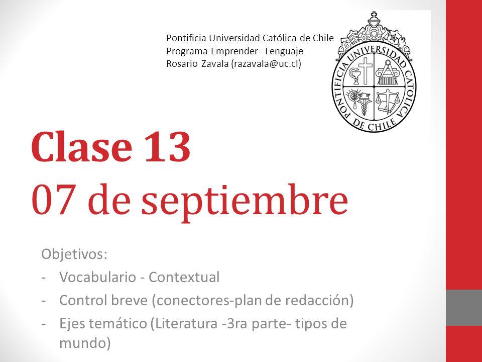 Clase 13 07 de septiembre Objetivos: Vocabulario - Contextual