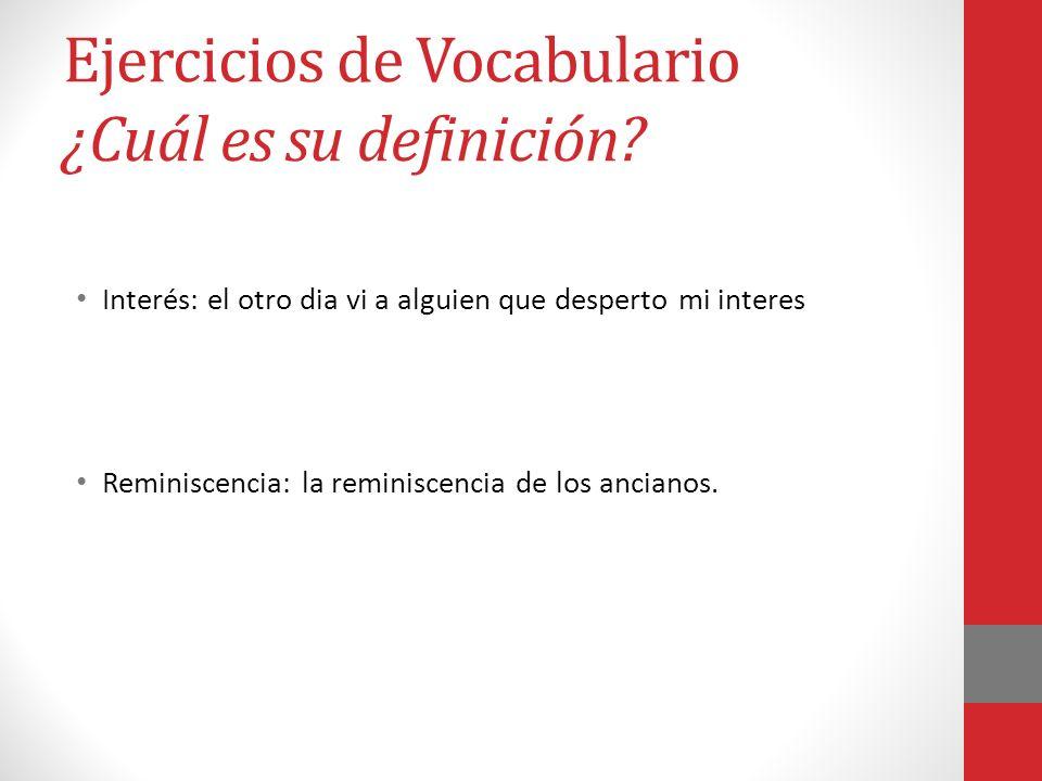 Ejercicios de Vocabulario ¿Cuál es su definición