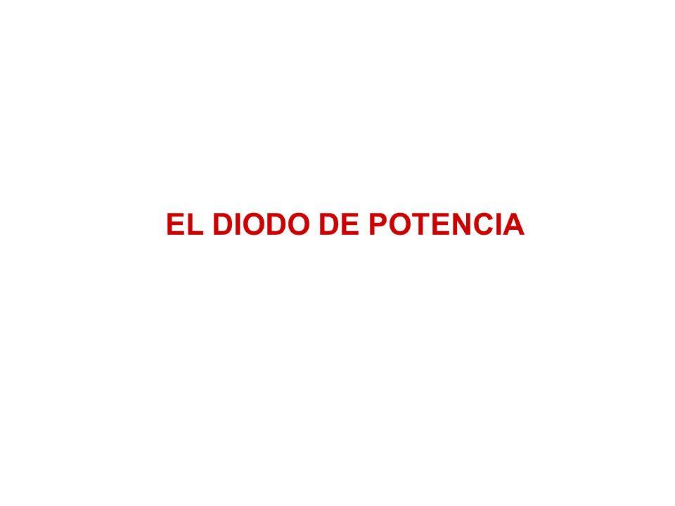 EL DIODO DE POTENCIA