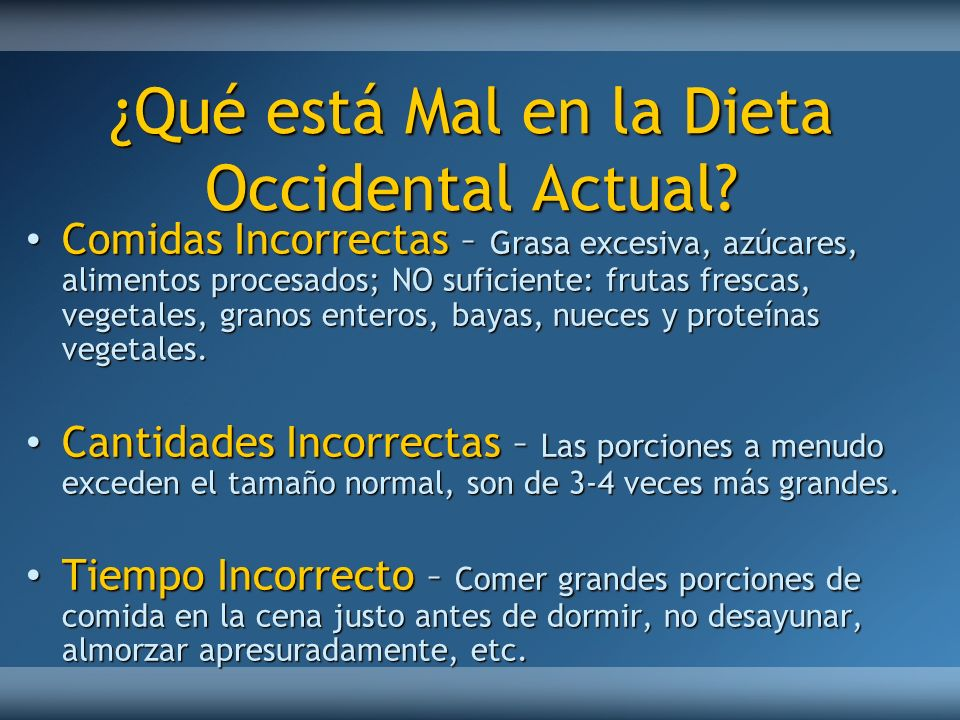 ¿Qué está Mal en la Dieta Occidental Actual