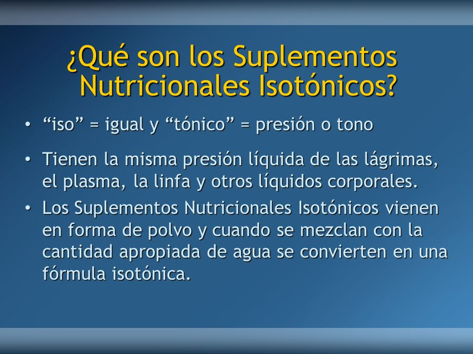 ¿Qué son los Suplementos Nutricionales Isotónicos