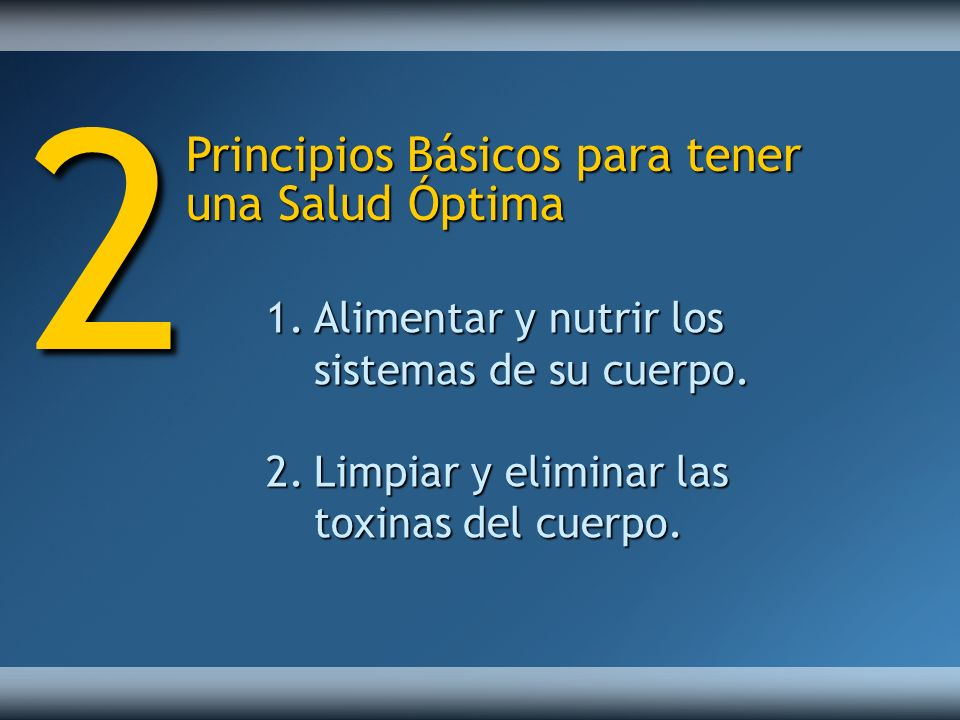 2 Principios Básicos para tener una Salud Óptima