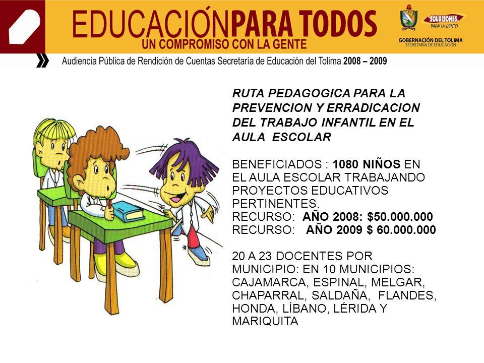 RUTA PEDAGOGICA PARA LA PREVENCION Y ERRADICACION DEL TRABAJO INFANTIL EN EL AULA ESCOLAR