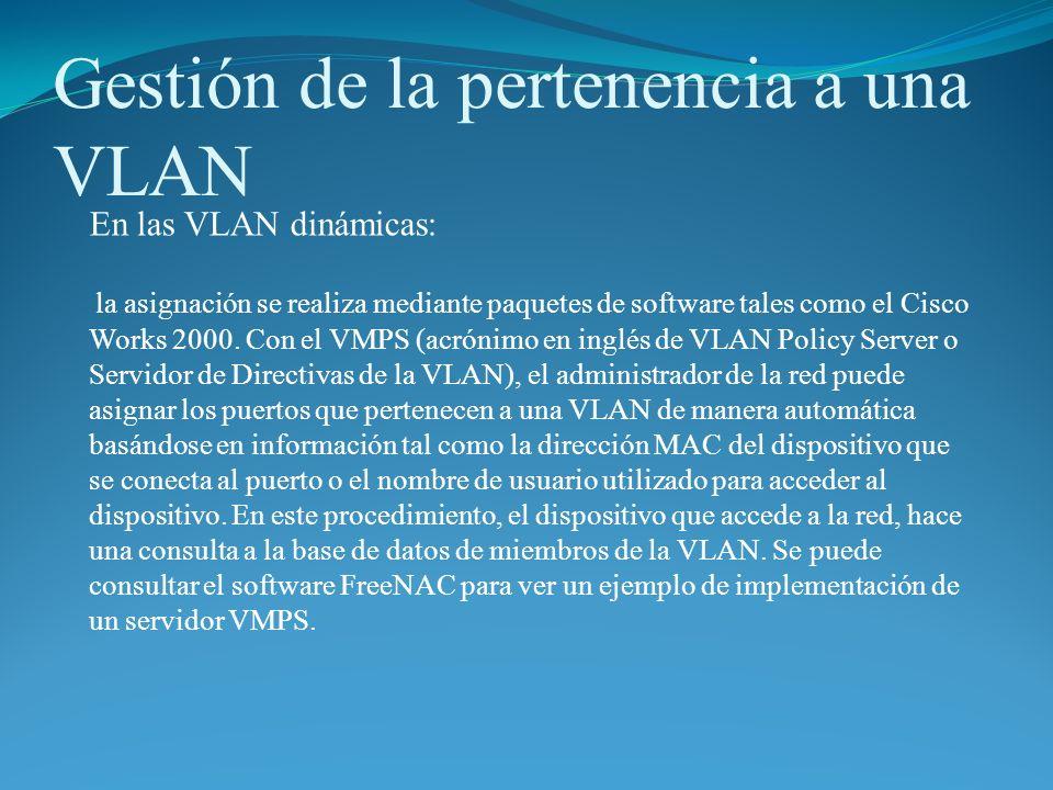 Gestión de la pertenencia a una VLAN