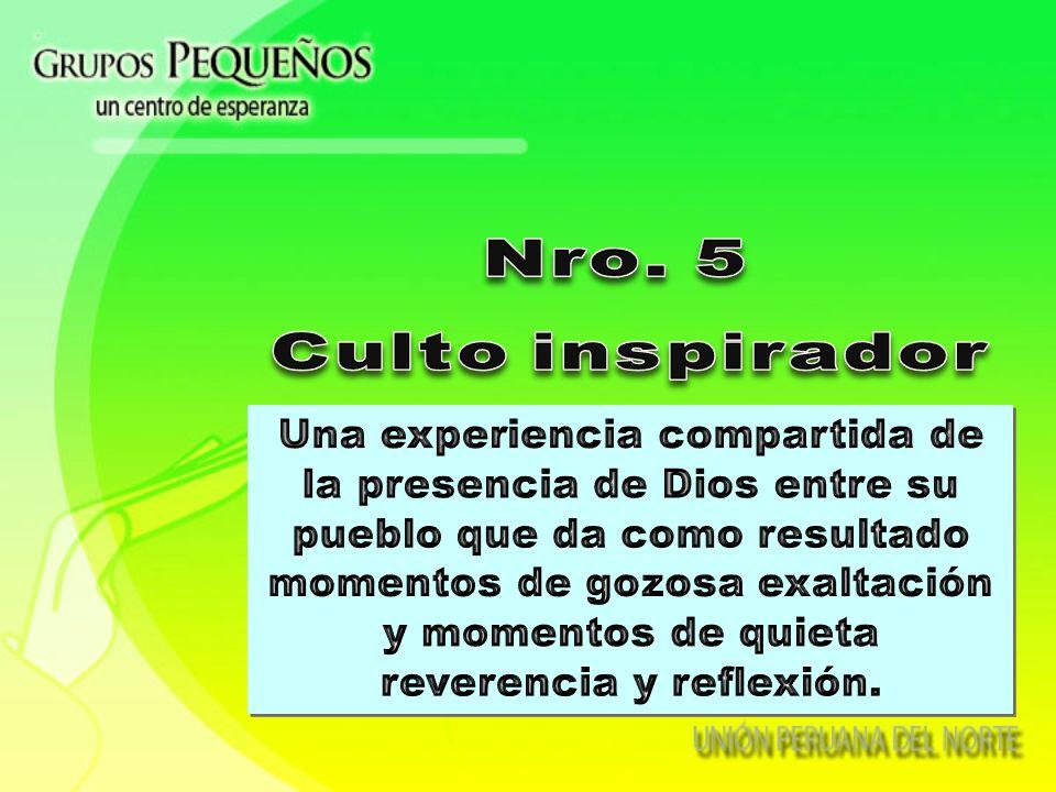 Nro. 5 Culto inspirador.