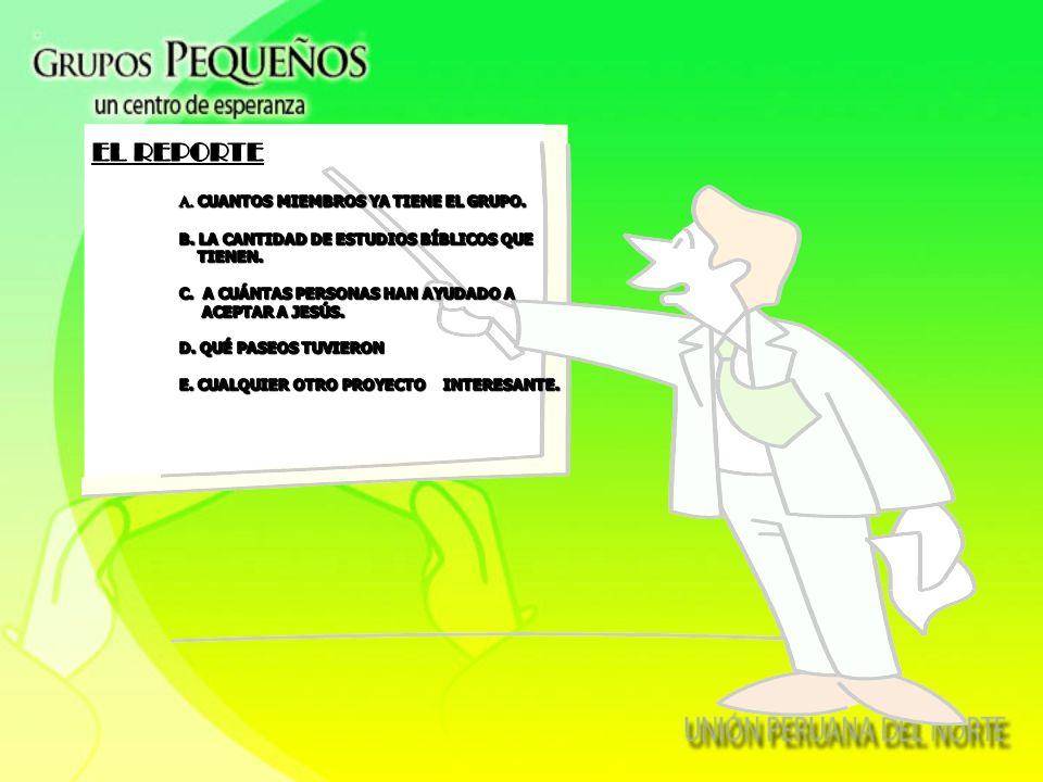 EL REPORTE A. CUANTOS MIEMBROS YA TIENE EL GRUPO.