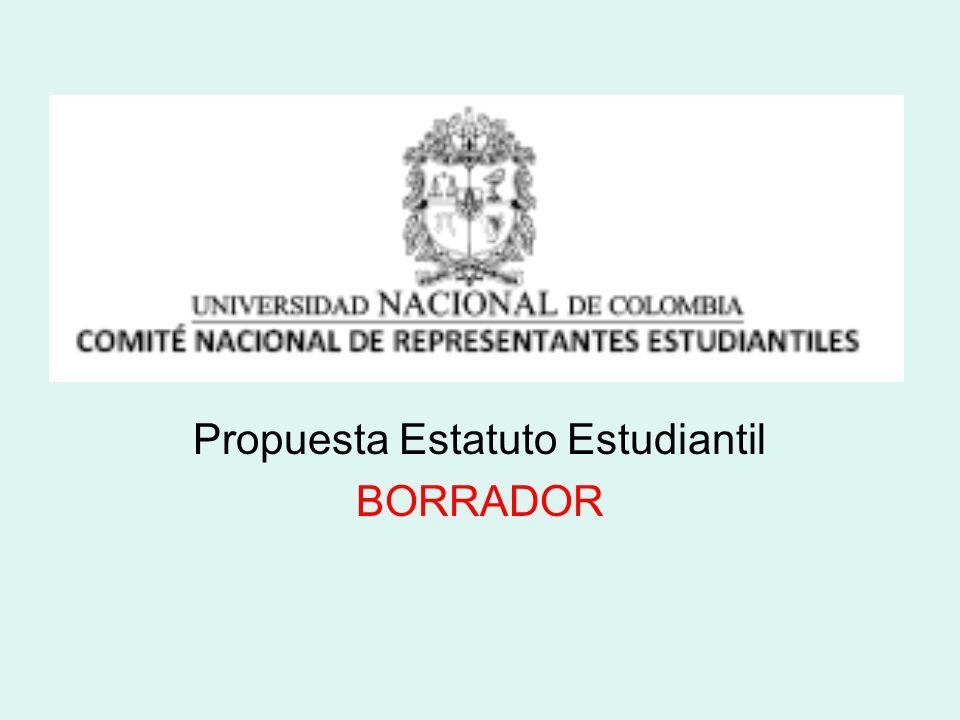 Propuesta Estatuto Estudiantil BORRADOR