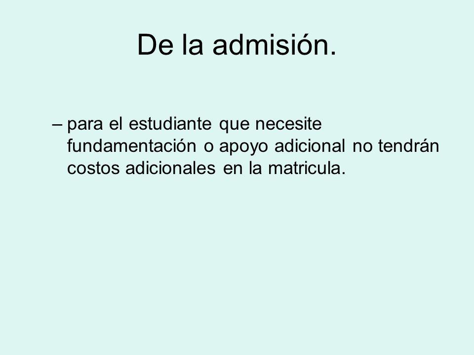 De la admisión.