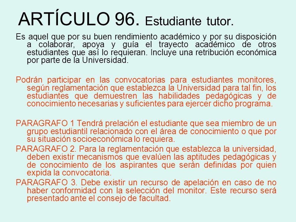 ARTÍCULO 96. Estudiante tutor.