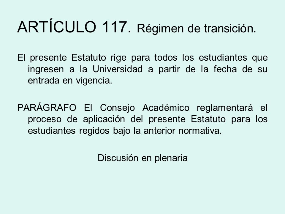ARTÍCULO 117. Régimen de transición.