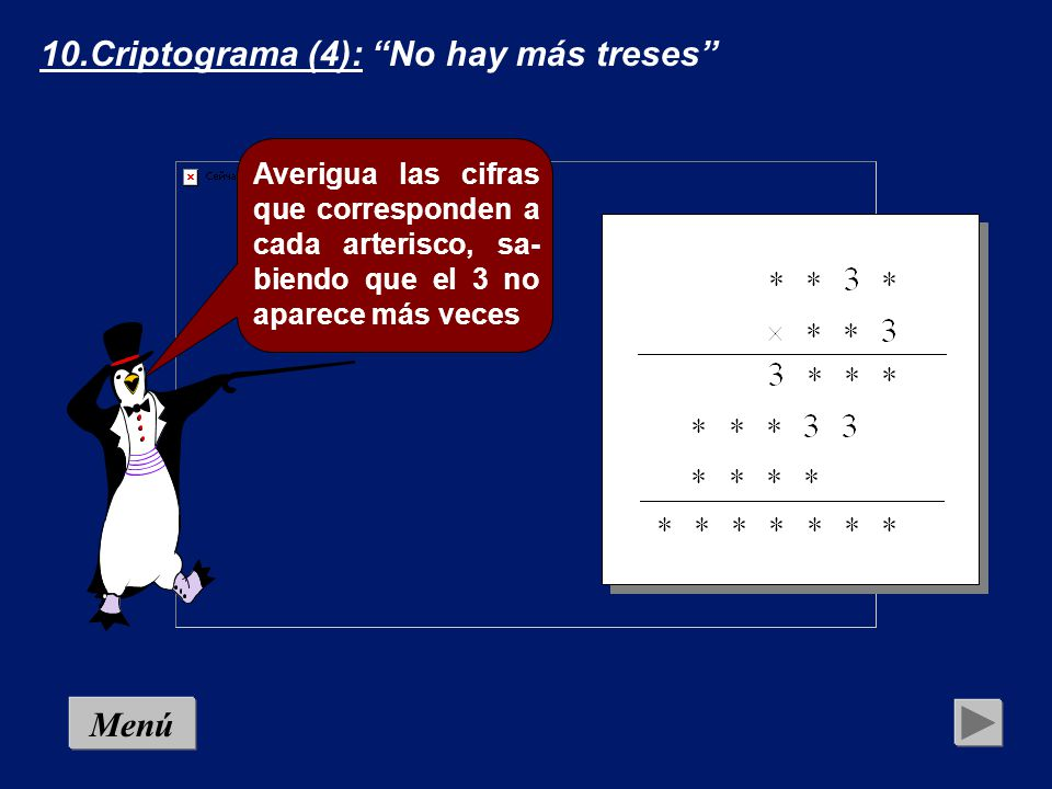 10.Criptograma (4): No hay más treses