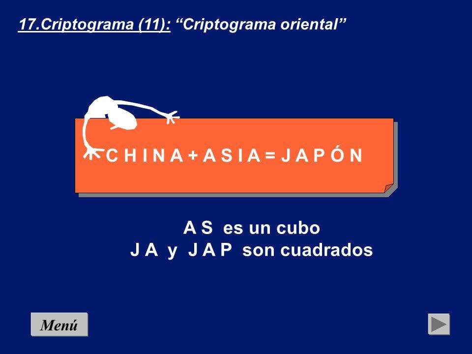C H I N A + A S I A = J A P Ó N A S es un cubo