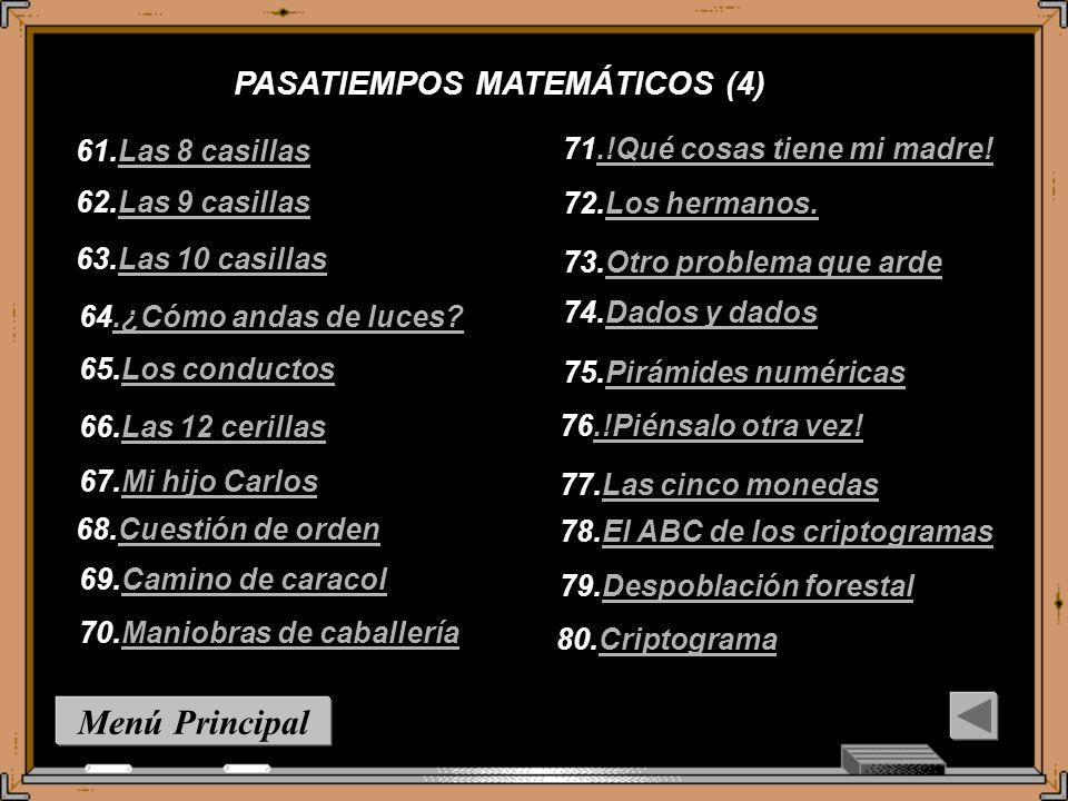 Menú Principal PASATIEMPOS MATEMÁTICOS (4) 61.Las 8 casillas