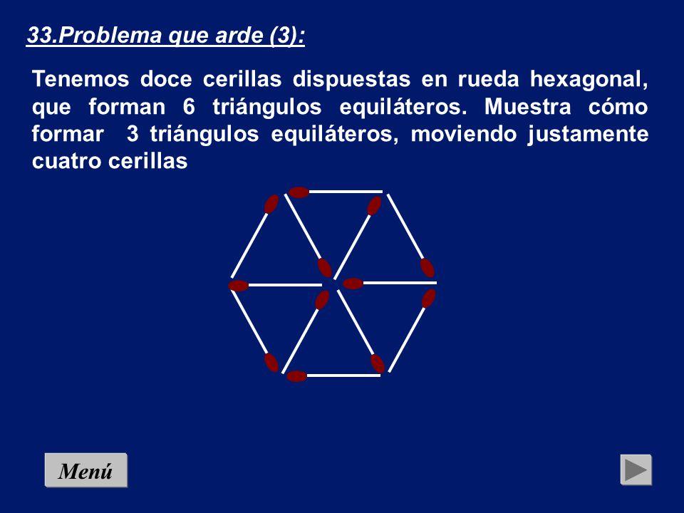 33.Problema que arde (3):