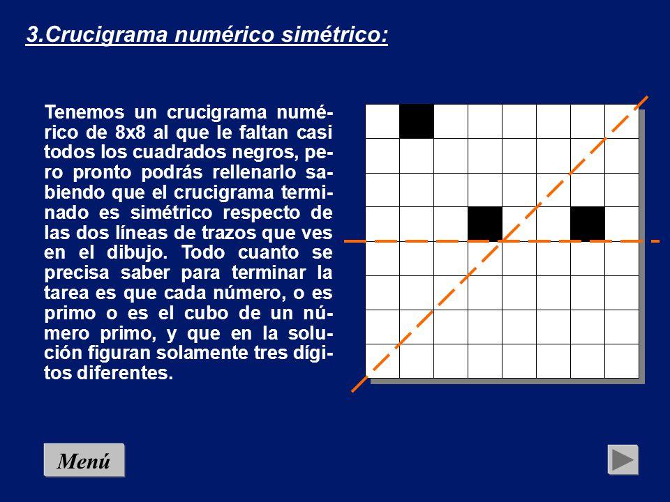 3.Crucigrama numérico simétrico:
