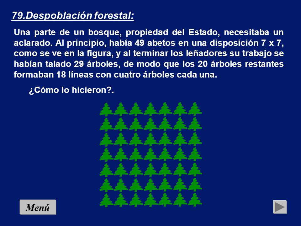 79.Despoblación forestal: