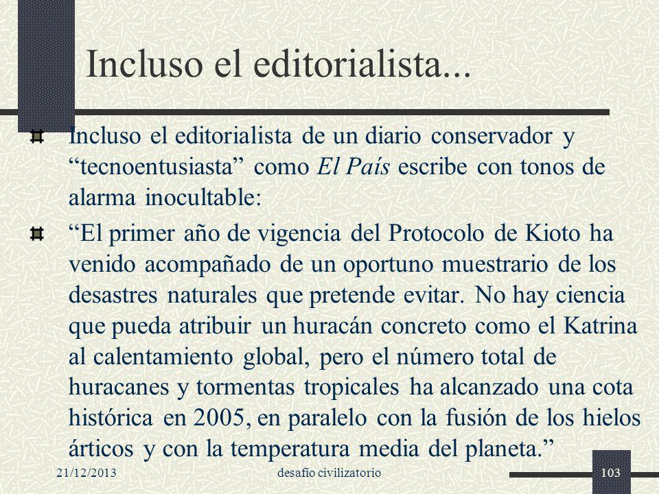 Incluso el editorialista...