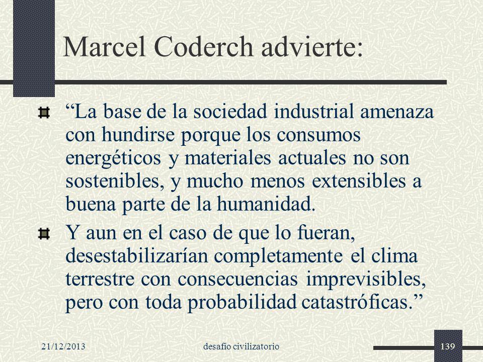 Marcel Coderch advierte: