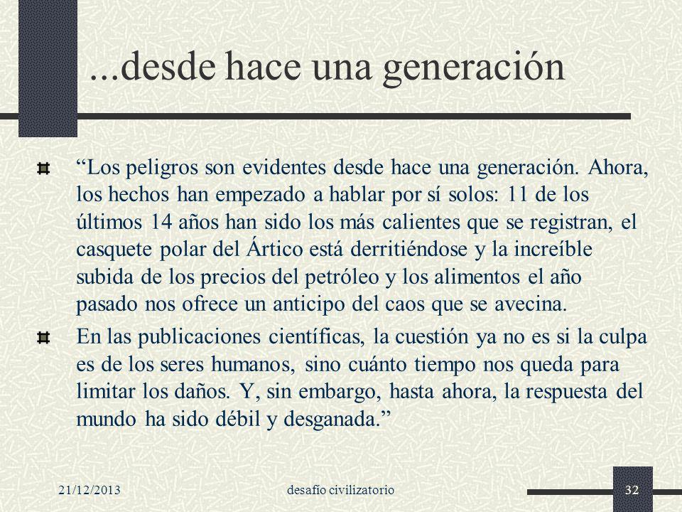...desde hace una generación