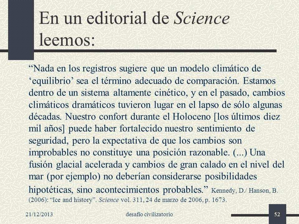En un editorial de Science leemos: