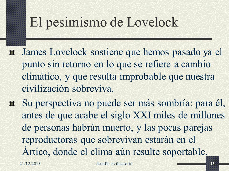El pesimismo de Lovelock
