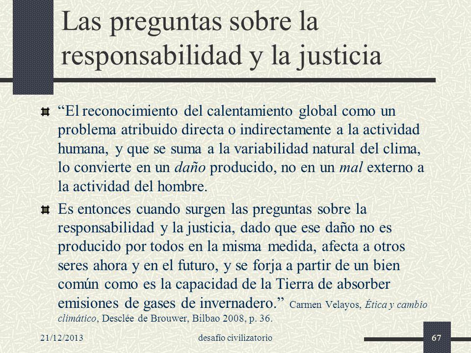 Las preguntas sobre la responsabilidad y la justicia