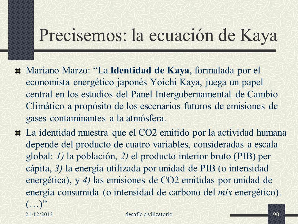 Precisemos: la ecuación de Kaya