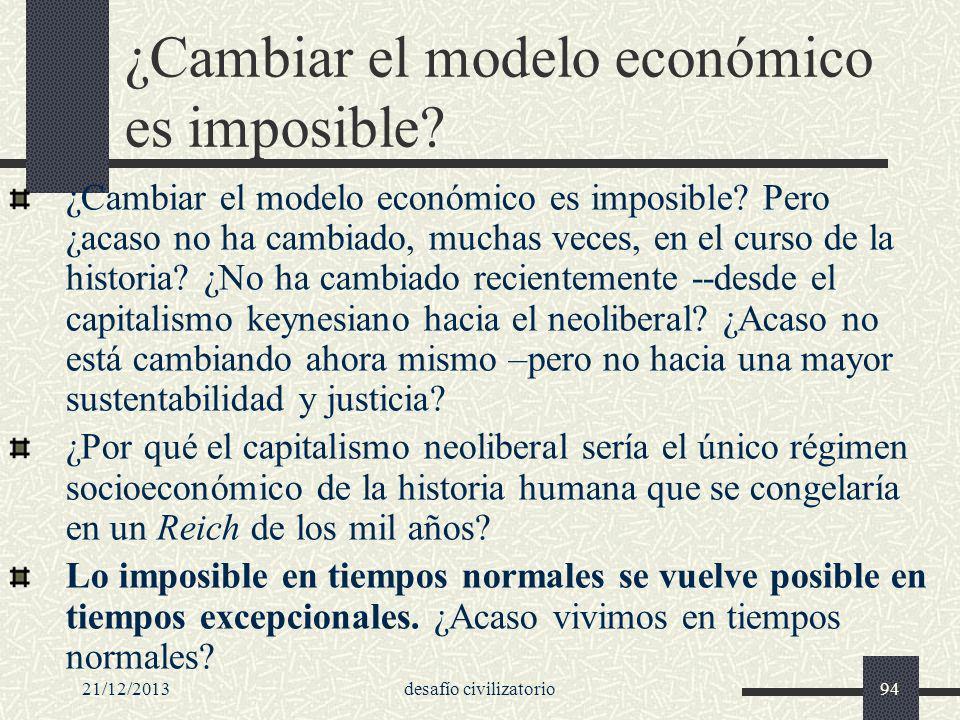 ¿Cambiar el modelo económico es imposible