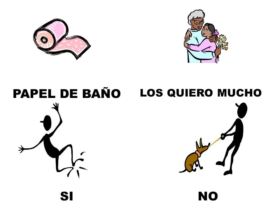 PAPEL DE BAÑO LOS QUIERO MUCHO SI NO