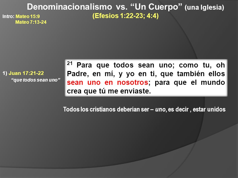 Denominacionalismo vs. Un Cuerpo (una Iglesia)