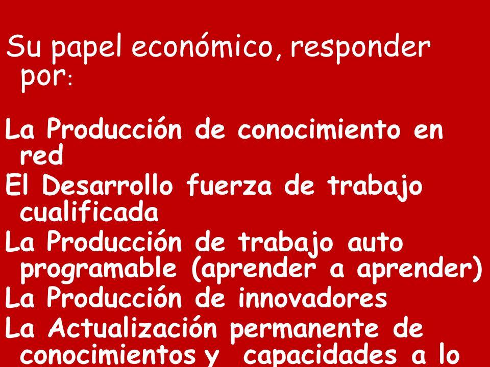 Su papel económico, responder por: