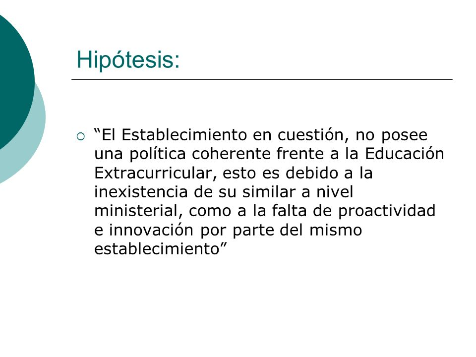 Hipótesis: