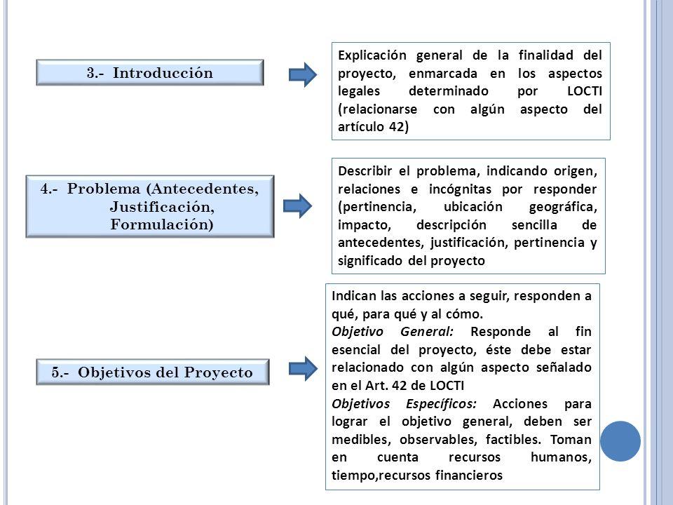 4.- Problema (Antecedentes, Justificación, Formulación)