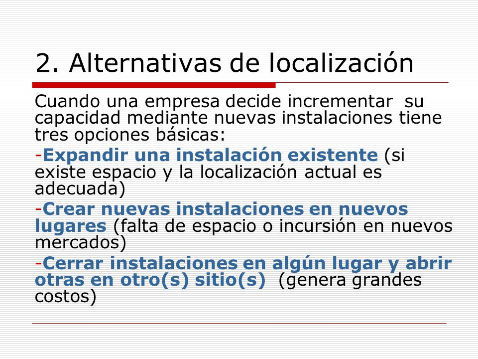 2. Alternativas de localización