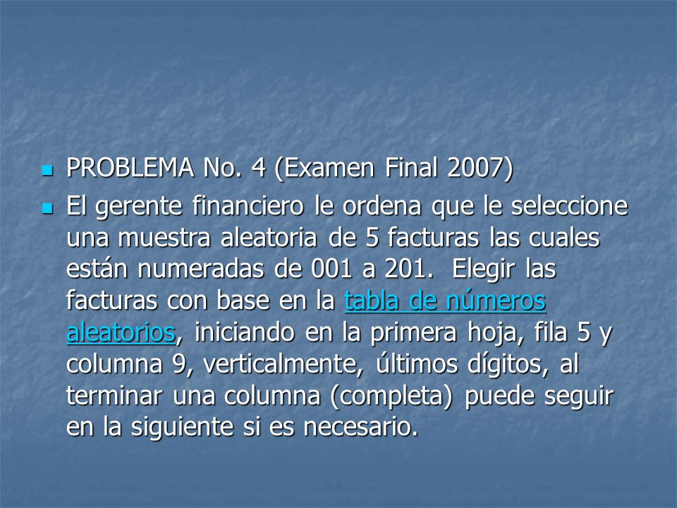 PROBLEMA No. 4 (Examen Final 2007)