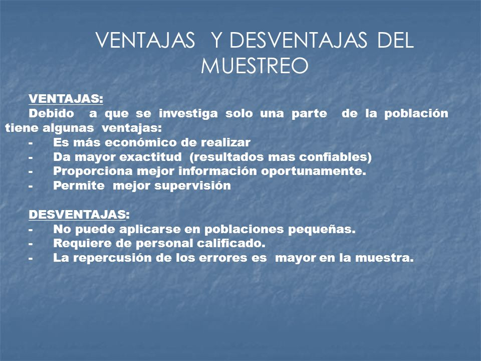 VENTAJAS Y DESVENTAJAS DEL MUESTREO