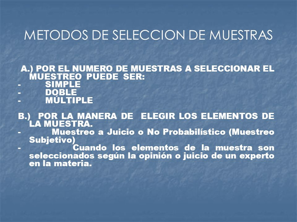 METODOS DE SELECCION DE MUESTRAS