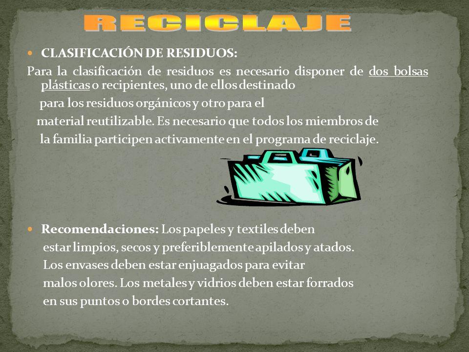 RECICLAJE CLASIFICACIÓN DE RESIDUOS: