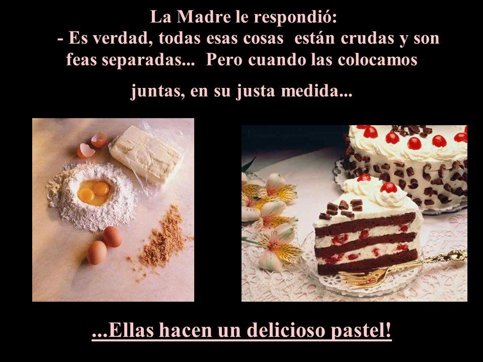 ...Ellas hacen un delicioso pastel!