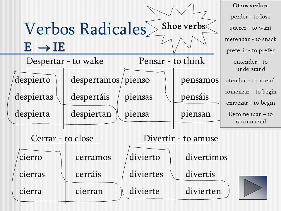 Verbos Radicales E  IE
