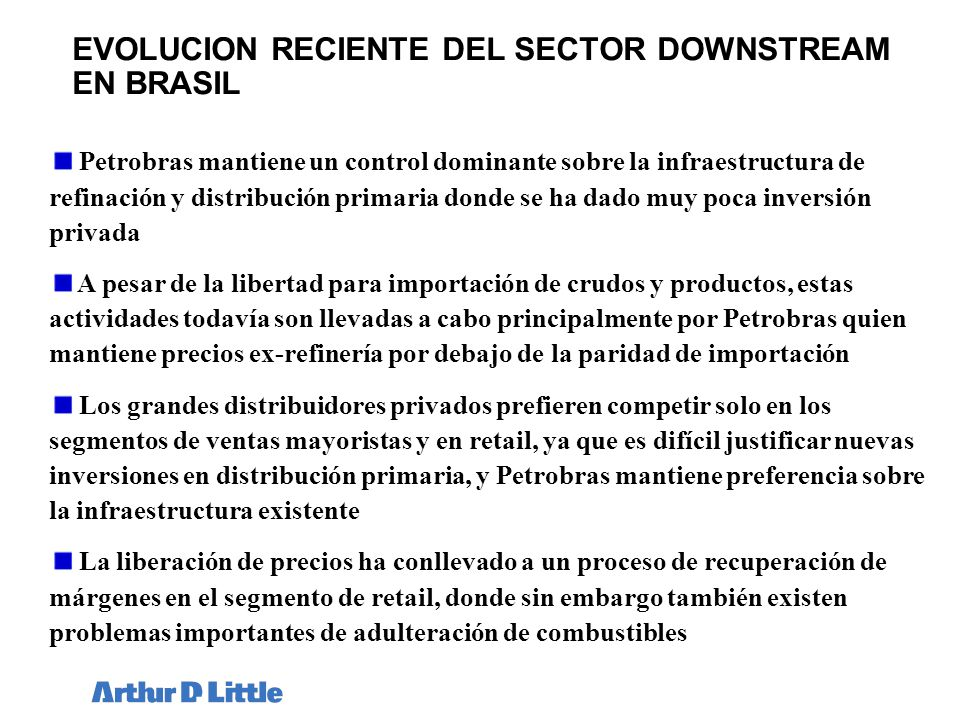 EVOLUCION RECIENTE DEL SECTOR DOWNSTREAM EN BRASIL