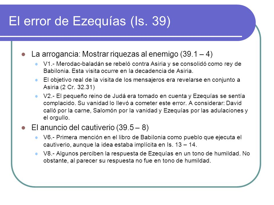 El error de Ezequías (Is. 39)