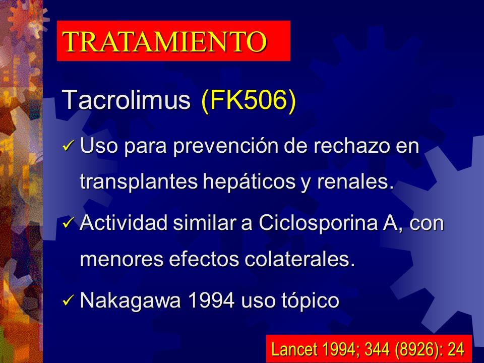 TRATAMIENTO Tacrolimus (FK506)