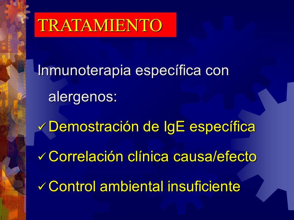 TRATAMIENTO Inmunoterapia específica con alergenos: