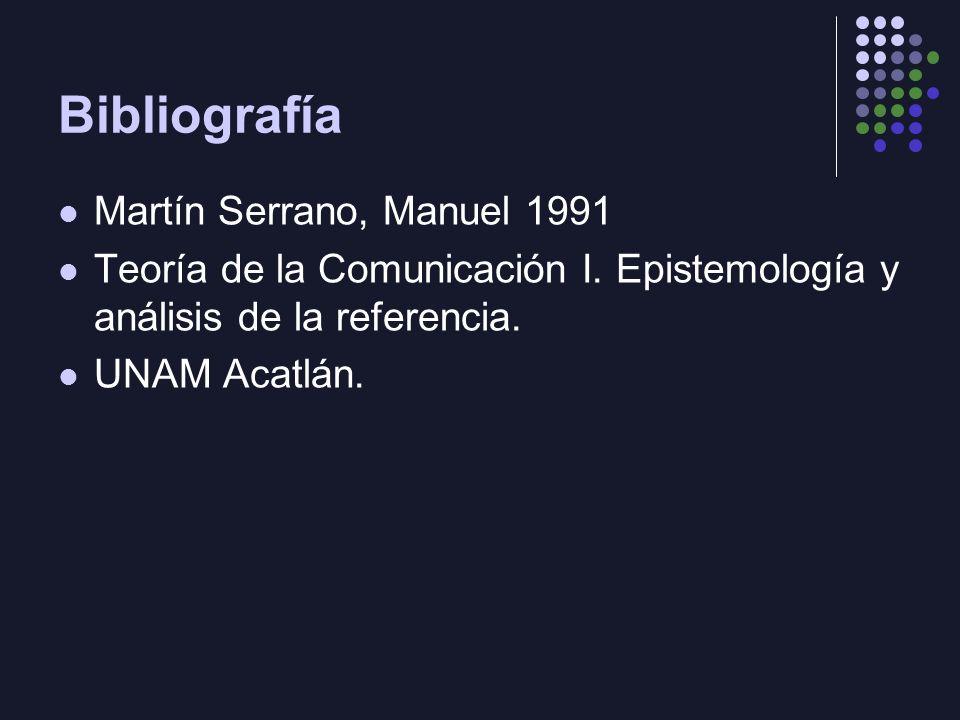 Bibliografía Martín Serrano, Manuel 1991