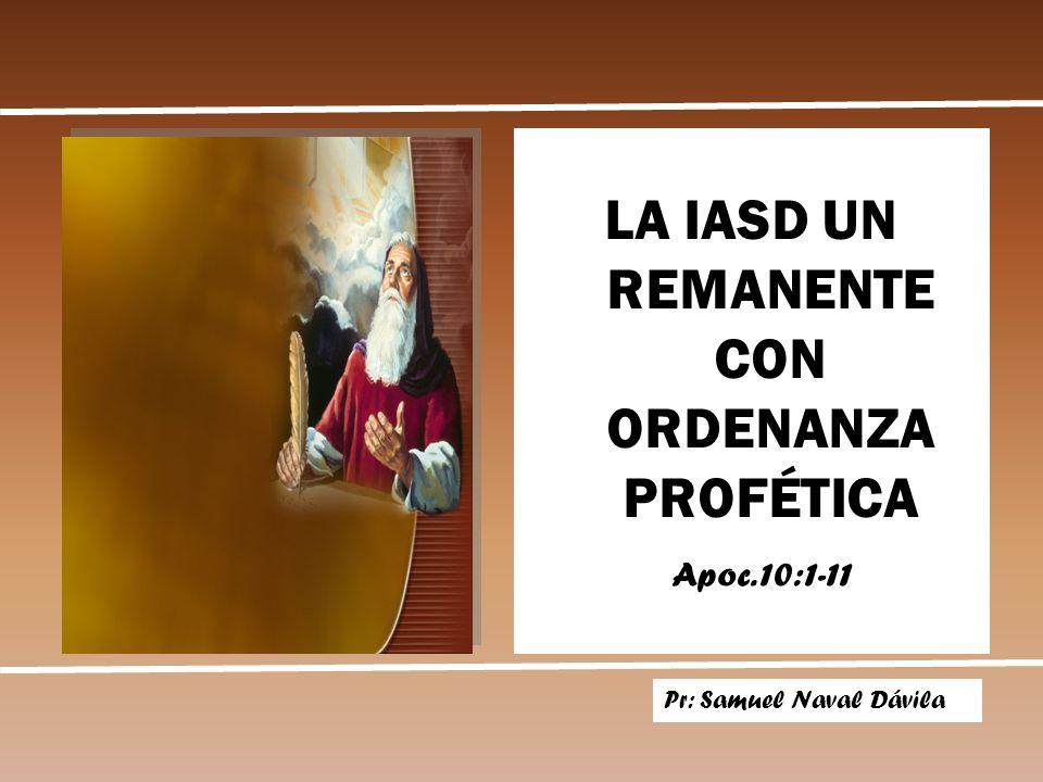 LA IASD UN REMANENTE CON ORDENANZA PROFÉTICA