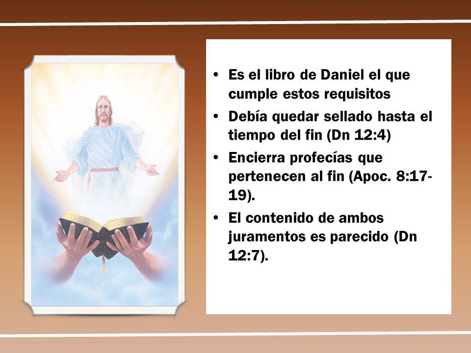 Es el libro de Daniel el que cumple estos requisitos