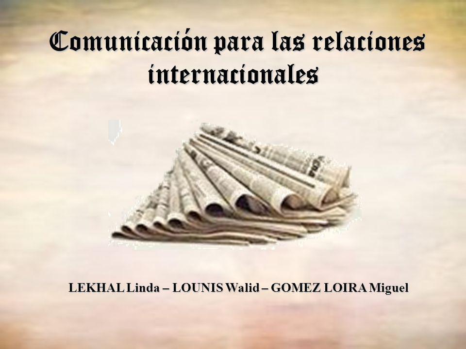 Comunicación para las relaciones internacionales