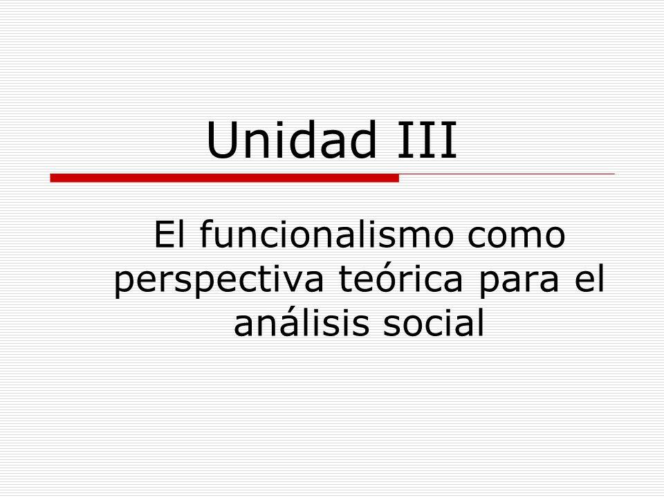 El funcionalismo como perspectiva teórica para el análisis social