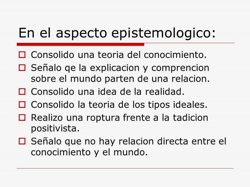 En el aspecto epistemologico: